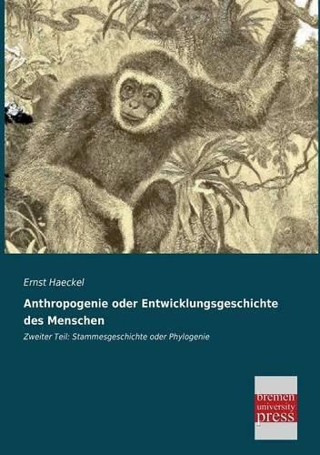 9783955623319: Anthropogenie oder Entwicklungsgeschichte des Menschen