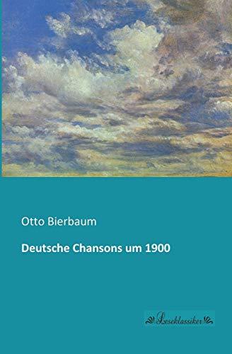 Deutsche Chansons Um 1900: Otto Bierbaum