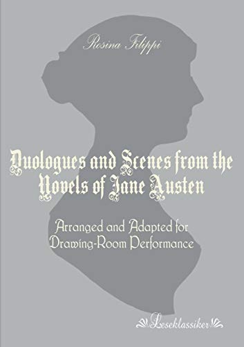 Duologues and Scenes from the Novels of Jane Austen: Rosina Filippi