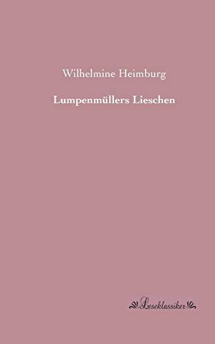 9783955631499: Lumpenmuellers Lieschen (German Edition)
