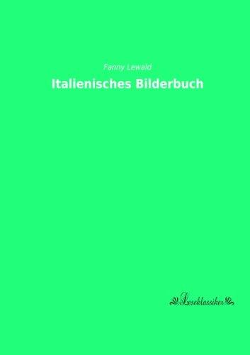 Italienisches Bilderbuch (Paperback) - Fanny Lewald