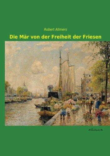 9783955632809: Die Maer von der Freiheit der Friesen