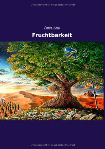 Fruchtbarkeit (Paperback): Emile Zola
