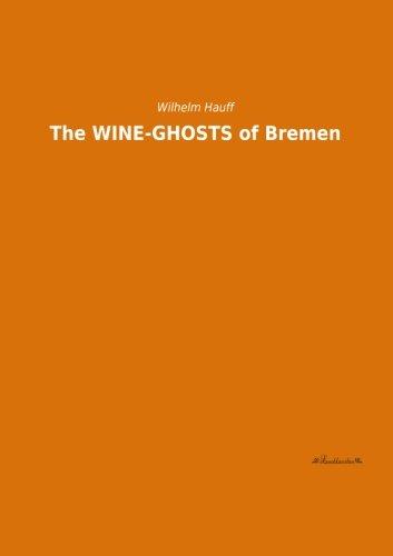 9783955633844: The WINE-GHOSTS of Bremen