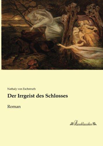 9783955635534: Der Irrgeist des Schlosses: Roman (German Edition)