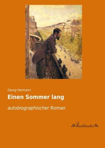 9783955635596: Einen Sommer lang: autobiographischer Roman (German Edition)