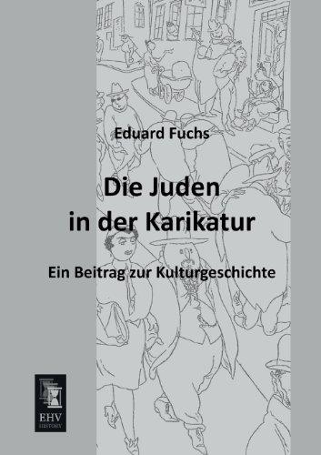 Die Juden in Der Karikatur: Eduard Fuchs