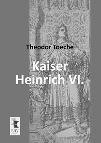9783955645038: Kaiser Heinrich VI