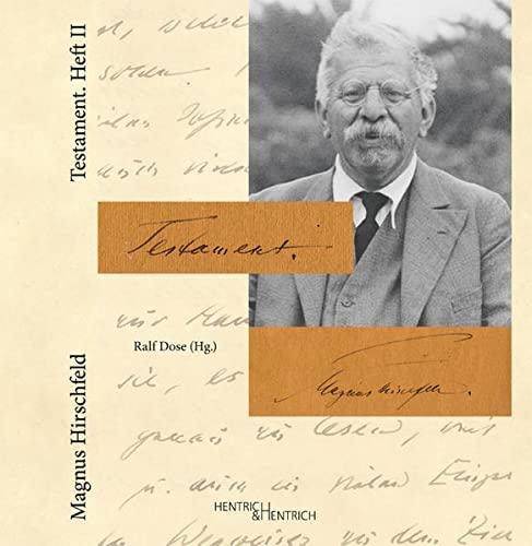 Testament. Heft II: Magnus Hirschfeld