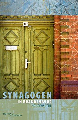 Synagogen in Brandenburg. Spurensuche.: Berger, Maria, Uri