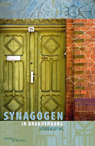 9783955650148: Synagogen in Brandenburg: Spurensuche