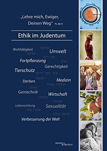 9783955651060: ,Lehre mich, Ewiger, Deinen Weg' - Ethik im Judentum