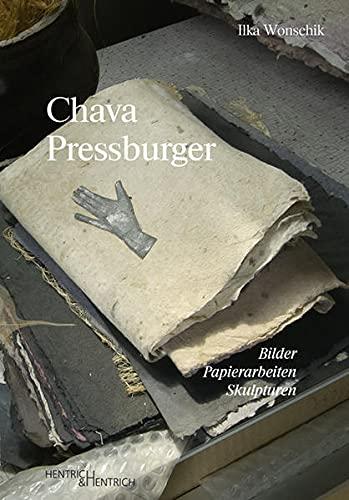9783955651664: Chava Pressburger: Bilder - Papierarbeiten - Skulpturen