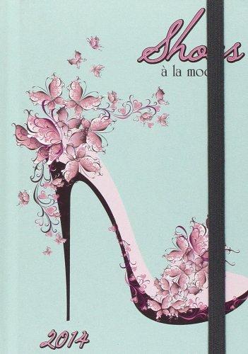9783955702403: Shoes a La Mode 2014 (Unisize Agenda)