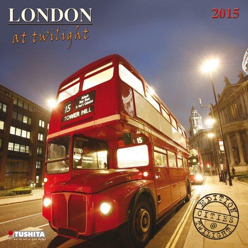 London at Twilight (Cities at Twilight): Tushita Publishing