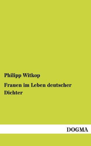 9783955800055: Frauen Im Leben Deutscher Dichter