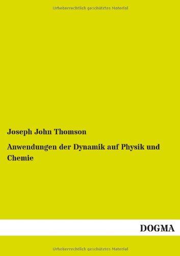 9783955801991: Anwendungen Der Dynamik Auf Physik Und Chemie