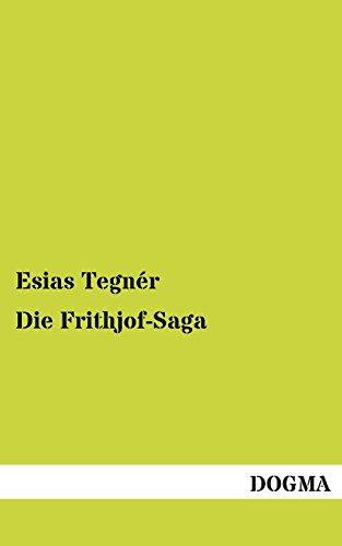 Die Frithjof-Saga (German Edition): Esias Tegner