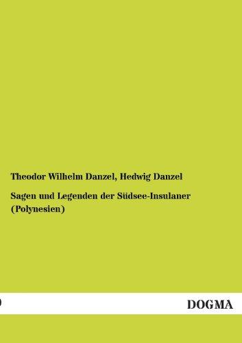 9783955802554: Sagen Und Legenden Der Sudsee-Insulaner (Polynesien)