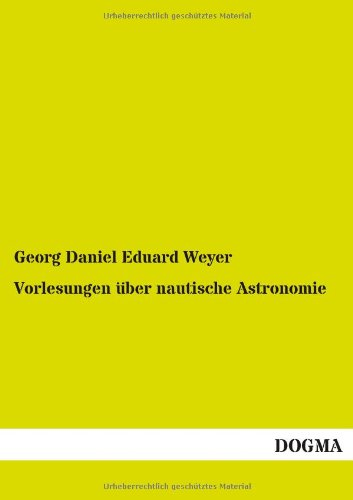 9783955803063: Vorlesungen Uber Nautische Astronomie