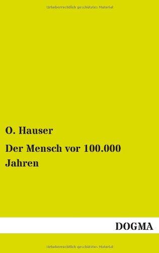 9783955805777: Der Mensch vor 100.000 Jahren