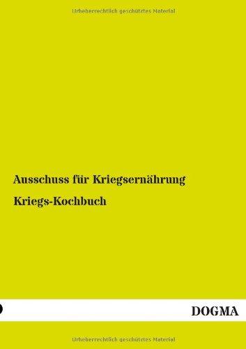 9783955806804: Kriegs-Kochbuch