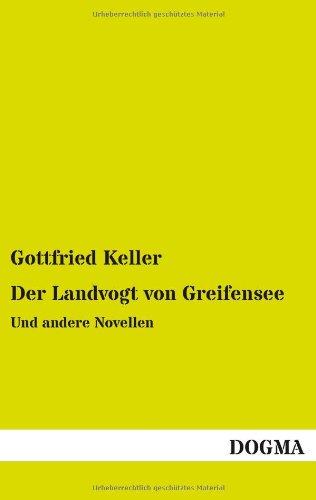 9783955806842: Der Landvogt von Greifensee: Und andere Novellen