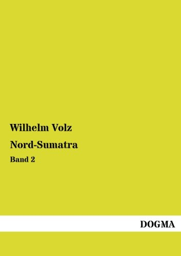 9783955809126: Nord-Sumatra: Band 2 (German Edition)