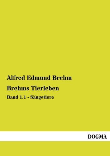 9783955809584: Brehms Tierleben: Band 1.1 - Saeugetiere (German Edition)