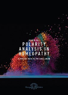 9783955820015: Polarity Analysis in Homeopathy: A Precise Path to the Simillimum