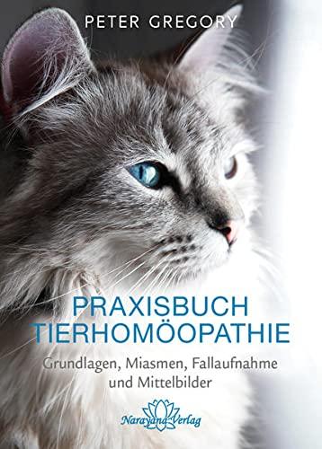 Praxisbuch Tierhomöopathie: Peter Gregory