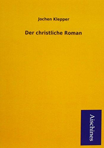 9783955833909: Der christliche Roman