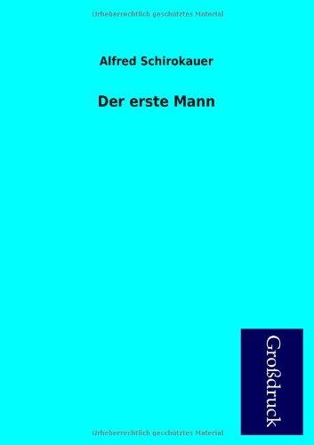9783955840044: Der Erste Mann (German Edition)