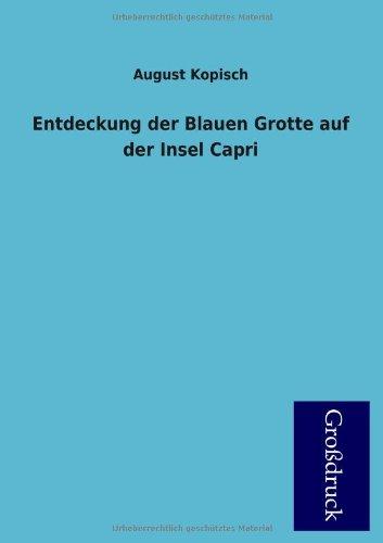 9783955840471: Entdeckung Der Blauen Grotte Auf Der Insel Capri (German Edition)