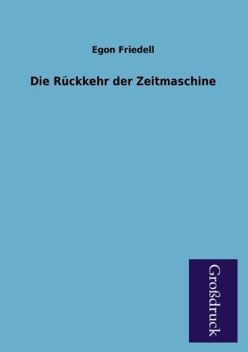 9783955841263: Die Ruckkehr Der Zeitmaschine (German Edition)