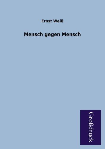 9783955841485: Mensch Gegen Mensch (German Edition)