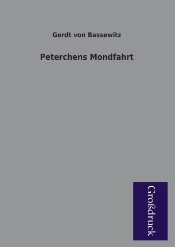 9783955842185: Peterchens Mondfahrt (German Edition)