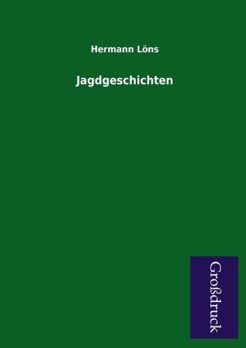 9783955842758: Jagdgeschichten