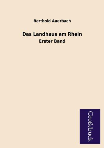 Das Landhaus Am Rhein: Berthold Auerbach