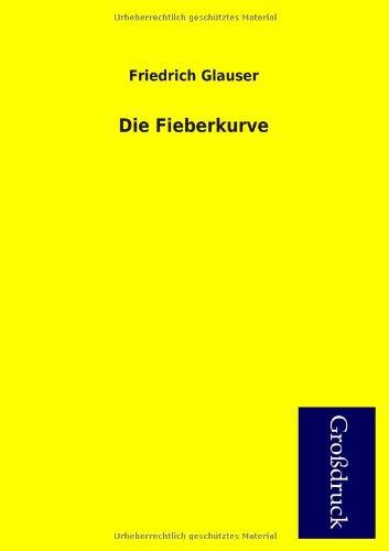 9783955843977: Die Fieberkurve (German Edition)
