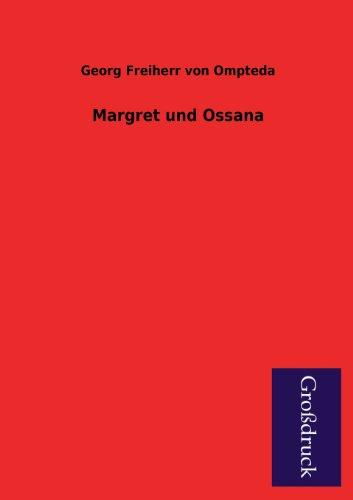 9783955844103: Margret Und Ossana (German Edition)