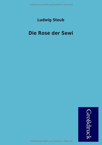 9783955845308: Die Rose Der Sewi (German Edition)