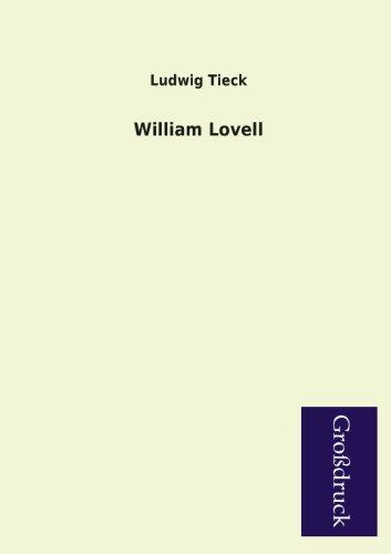 William Lovell: Ludwig Tieck