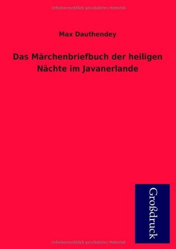 9783955845599: Das Marchenbriefbuch Der Heiligen Nachte Im Javanerlande (German Edition)