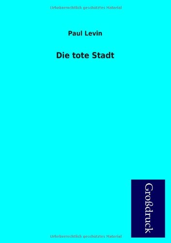 9783955845933: Die Tote Stadt (German Edition)