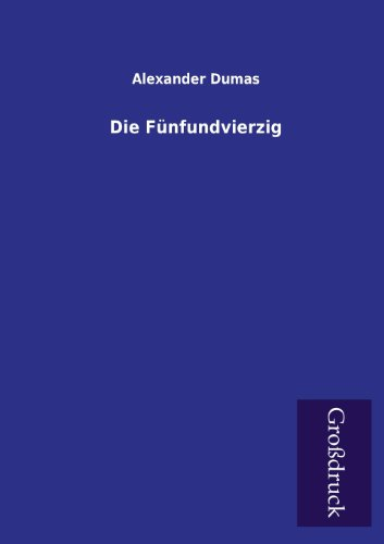9783955846114: Die Funfundvierzig (German Edition)