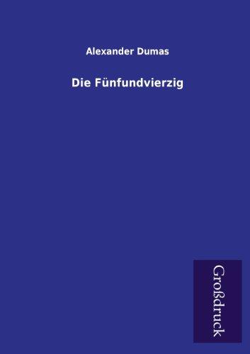 9783955846114: Die Funfundvierzig