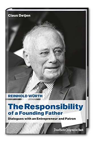 9783956011078: The Responsibility of a Founding Father: Dialogues with an Entrepreneur and Patron