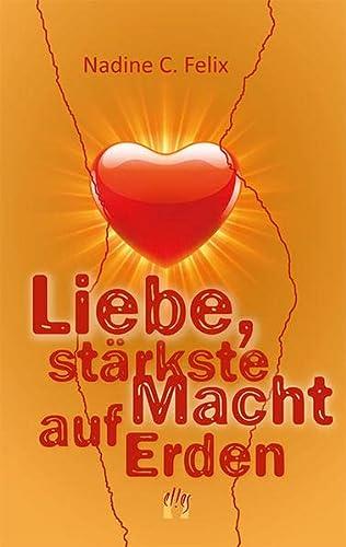 9783956091841: Liebe, stärkste Macht auf Erden: Liebesroman