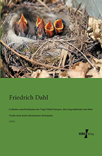 9783956100772: Leitfaden Zum Bestimmen Der Vogel Mittel-Europas, Ihrer Jugendkleider Und Ihrer Nester Nach Leicht Erkennbaren Merkmalen